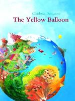 The Yellow Balloon by Charlotte Dematons