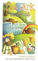The Ark and Noah and other stories by Rachel Lancashire
