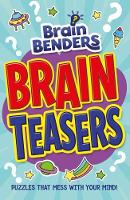 Brain Benders: Brain Teasers by Arcturus Publishing