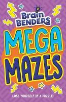 Brain Benders: Mega Mazes by Arcturus Publishing