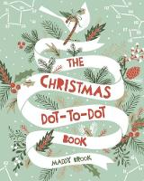 Christmas Dot-to-Dot by Maddy Brook