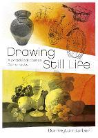 Drawing Still Life by Barrington Barber