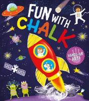 Hands-On Art! Fun with Chalk by Kate (Illustrator) Daubney