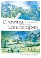 Drawing Landscapes by Barrington Barber