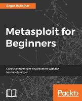 Metasploit for Beginners by Sagar Rahalkar