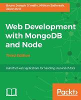 Web Development with MongoDB and Node - Third Edition by Bruno Joseph D'mello, Mithun Satheesh, Jason Krol