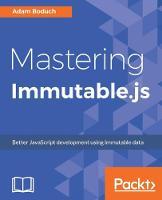 Mastering Immutable.js by Adam Boduch