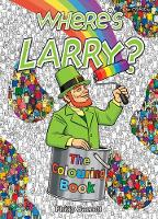 Where's Larry? The Colouring Book by Philip Barrett