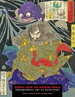 Demons From The Haunted World Supernatural Art by Yoshitoshi by Jack Hunter