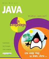 Java in Easy Steps Covers Java 9 by Mike McGrath