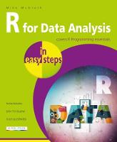 R for Data Analysis in easy steps R Programming essentials by Mike McGrath
