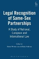 Legal Recognition of Same-sex Partnerships A Study of National, European and International Law by The Hon. Justice Edwin Cameron