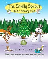 The Smelly Sprout Sticker Activity Book by Allan Plenderleith