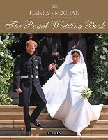 Harry & Meghan: A Royal Wedding by Halima Sadat