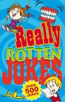 Really Rotten Jokes Over 500 Jokes by Geddes and Grosset