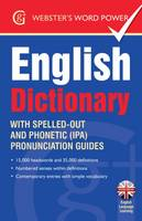 Webster's Word Power English Dictionary With Easy-to-Follow Pronunciation Guide and IPA by Betty Kirkpatrick