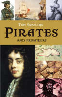 Pirates & Privateers by Tom Bowling