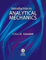 Introduction to Analytical Mechanics by K. A. I. L. W. Gamalath