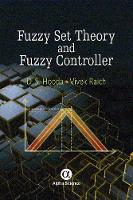 Fuzzy Set Theory and Fuzzy Controller by D. S. Hooda, Vivek Raich
