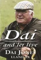 Dai and Let Live by Dai Jones