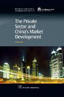The Private Sector and China's Market Development by Dr. Zhikai Wang