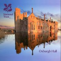 Oxburgh Hall, Norfolk National Trust Guidebook by Anna Forrest
