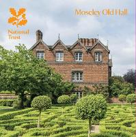 Moseley Old Hall, Staffordshire National Trust Guidebook by Susie Stubbs