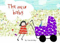 The New Baby by Lisa Stickley
