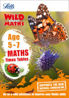 Maths - Times Tables Age 5-7 by Letts KS1