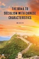 The Road to Socialism with Chinese Characteristics by Zheng Qian