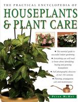 Practical Encyclopedia of Houseplants & Plant Care by