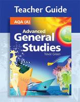 AQA (A) Advanced General Studies Teacher Guide (CD) by Trevor Green