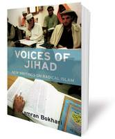 Voices of Jihad New Writings on Radical Islam by Kamran Bokhari