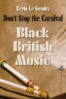 Don't Stop the Carnival by Kevin Le Gendre
