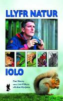 Llyfr Natur Iolo by Paul Sterry