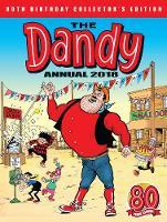 The Dandy Annual 2018 by Parragon Books Ltd