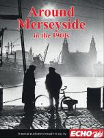 Around Merseyside in the 1960s by Clive Hardy