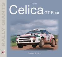 Toyota Celica GT-Four by Graham Robson