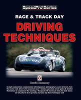 Race & Trackday Driving Techniques by David Hornsey