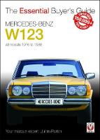 Mercedes-Benz W123 All models 1976 to 1986 by Julian Parish