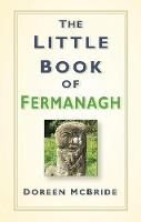 The Little Book of Fermanagh by Doreen McBride