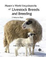 Mason's World Encyclopedia of Livestock Breeds and Breeding: 2 volume pack by Valerie (Livestock Author, West Sussex, UK) Porter, Lawrence (International Consultant on animal genetic resources an Alderson