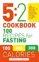The 5:2 Cookbook 100 Recipes for Fasting by Angela Dowden
