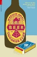 Beer in the Snooker Club by Waguih Ghali, Diana Athill