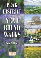 Peak District Year Round Walks by Peter Naldrett