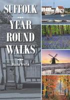Suffolk Year Round Walks by Diana Irwin