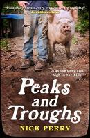 Peaks and Troughs In at the Deep End, High in the Hills by Nick Perry