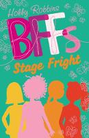 Stage Fright! by Holly Robbins