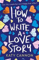 Book Cover for How to Write a Love Story by Katy Cannon