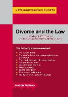 A Straightforward Guide To Divorce And The Law Revised Edition 2015 by Sharon Freeman